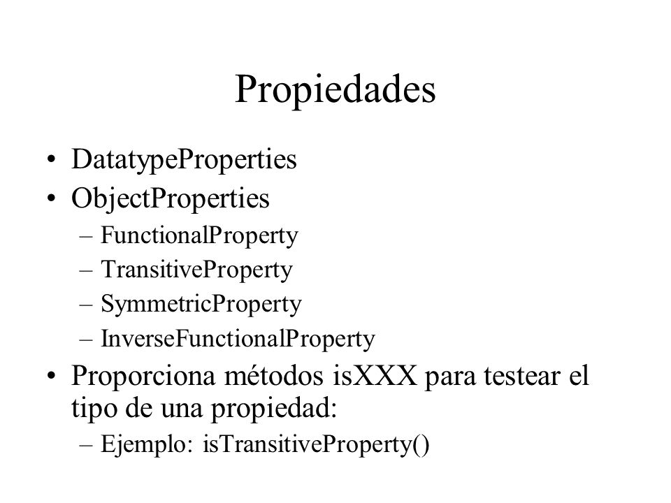 Propiedades DatatypeProperties ObjectProperties