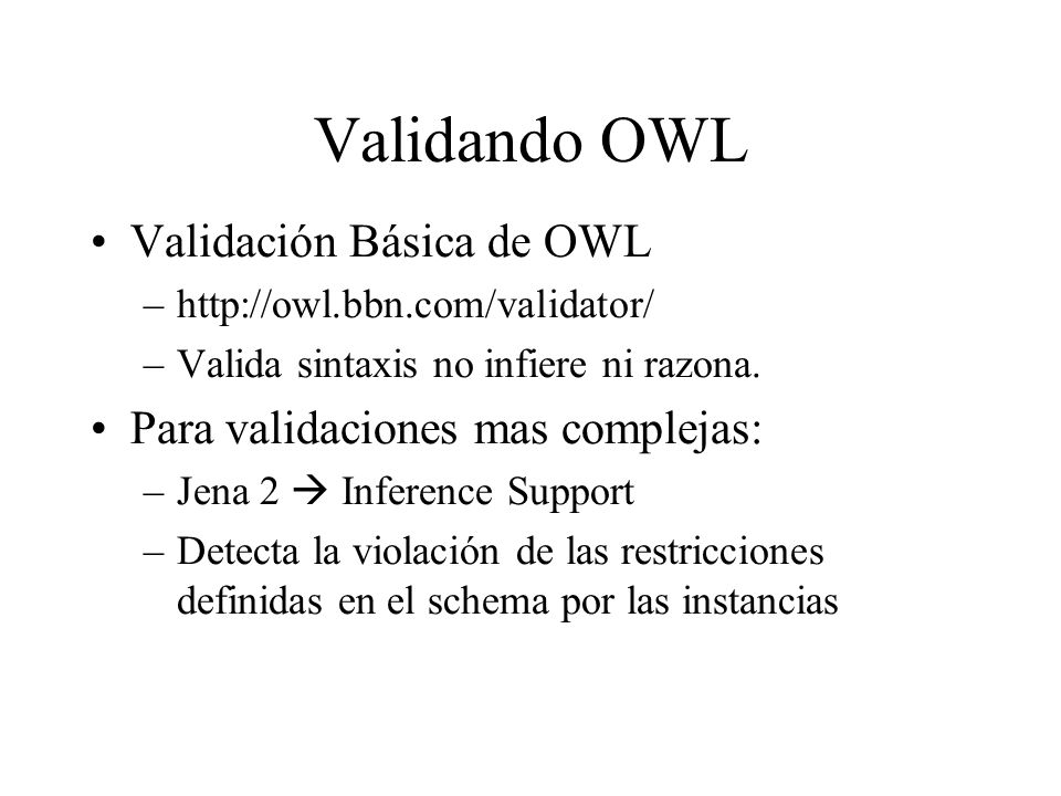 Validando OWL Validación Básica de OWL