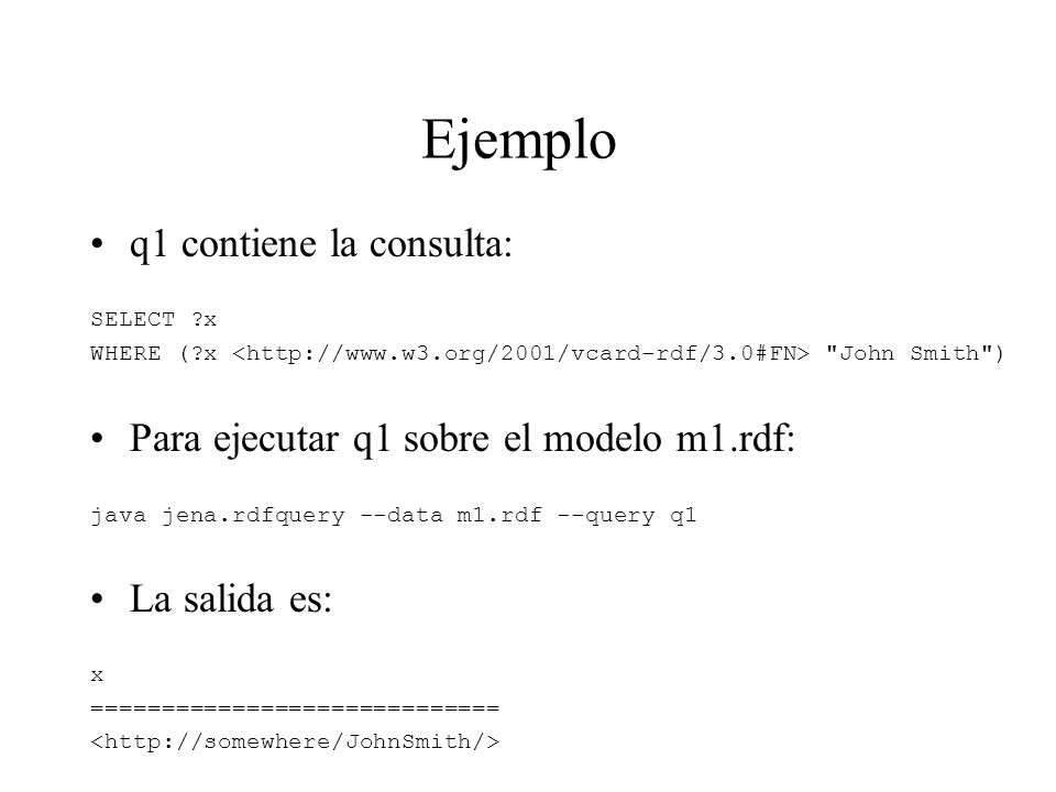 Ejemplo q1 contiene la consulta: