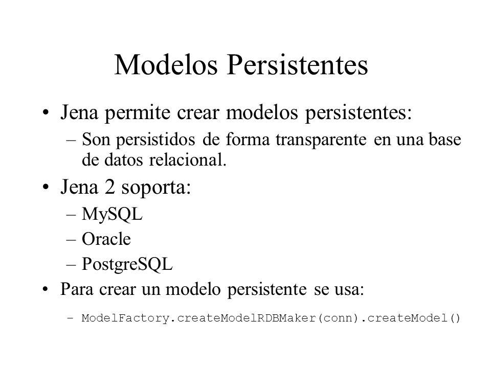 Modelos Persistentes Jena permite crear modelos persistentes: