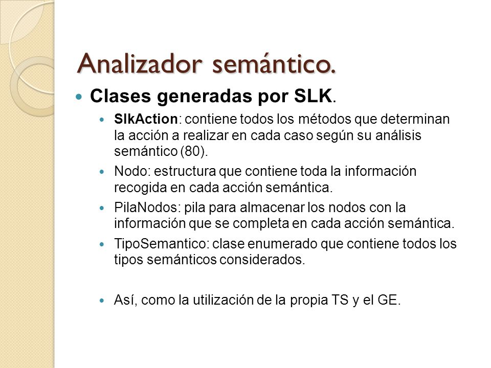 Analizador semántico. Clases generadas por SLK.