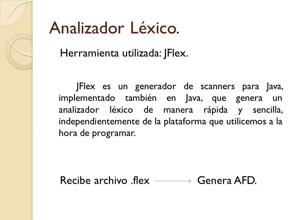 Analizador Léxico. Herramienta utilizada: JFlex.