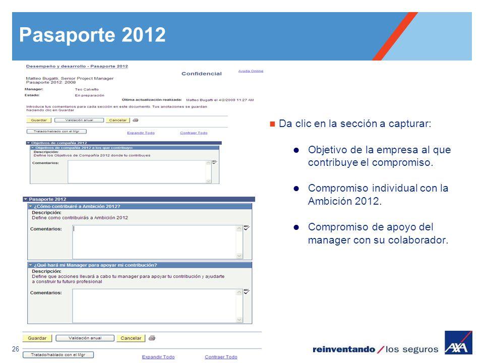 Pasaporte 2012 Da clic en la sección a capturar: