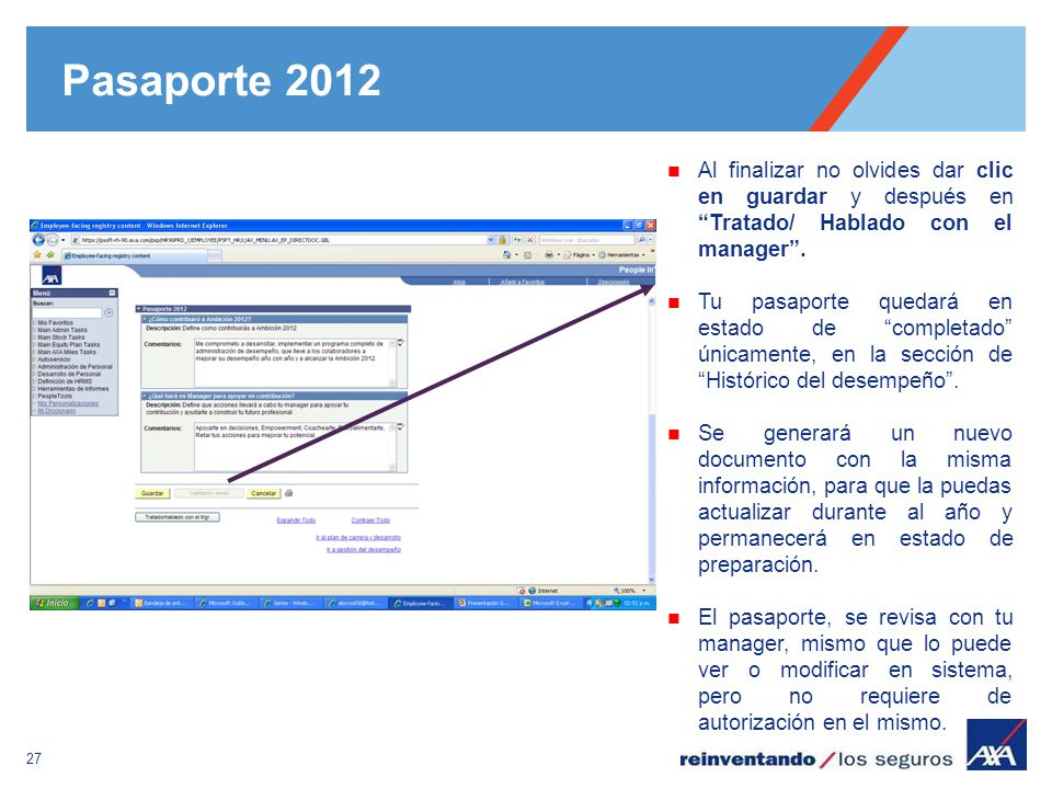 Pasaporte 2012 Al finalizar no olvides dar clic en guardar y después en Tratado/ Hablado con el manager .