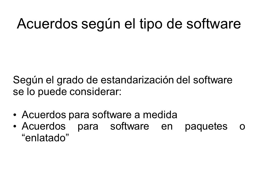 Acuerdos según el tipo de software