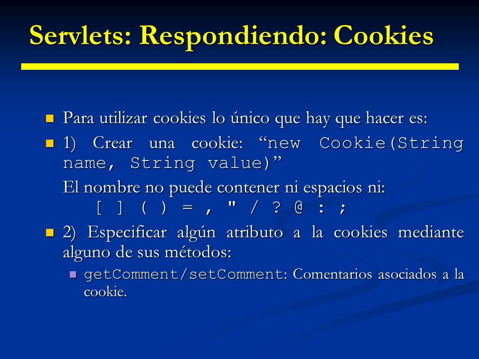 Servlets: Respondiendo: Cookies