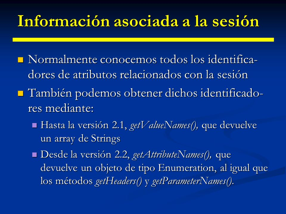 Información asociada a la sesión