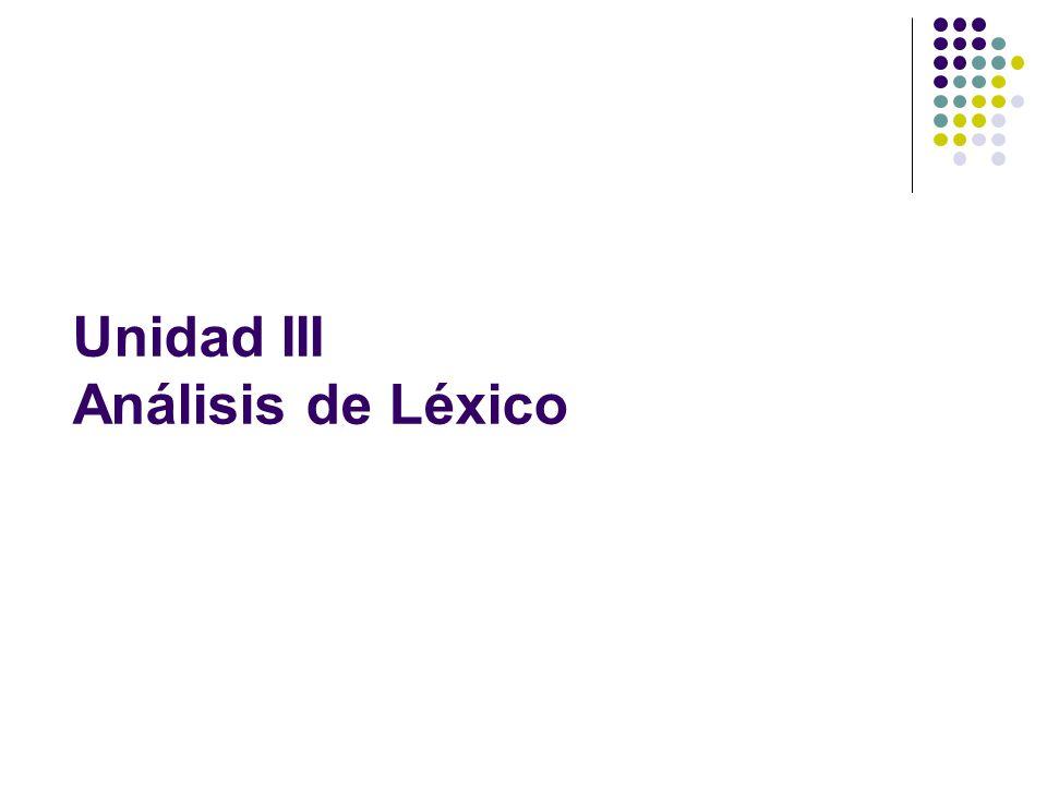 Unidad III Análisis de Léxico