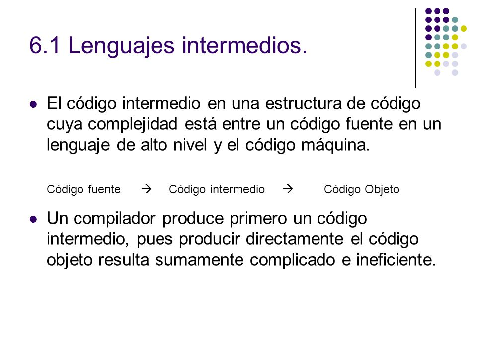 6.1 Lenguajes intermedios.