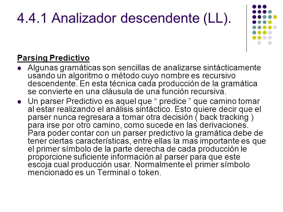 4.4.1 Analizador descendente (LL).