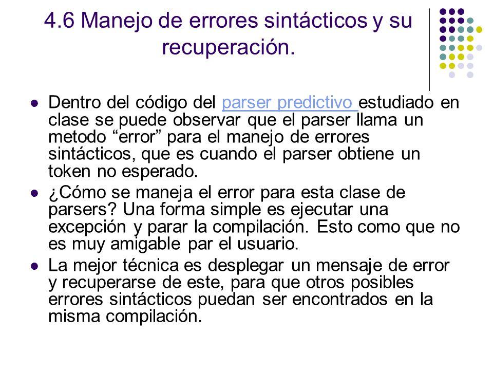 4.6 Manejo de errores sintácticos y su recuperación.