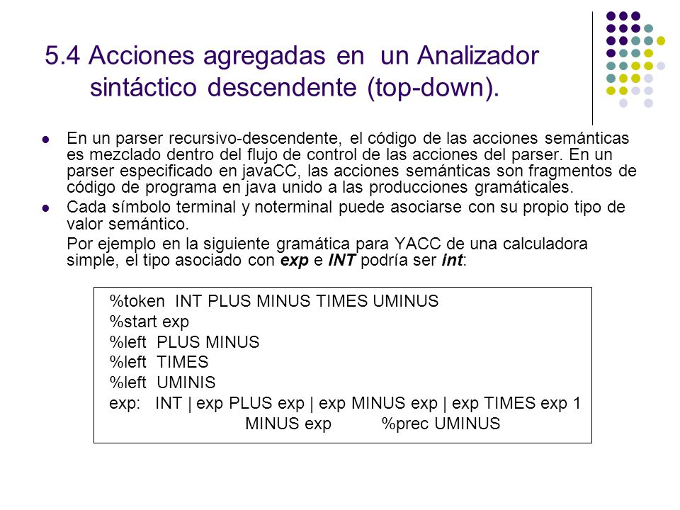 5.4 Acciones agregadas en un Analizador sintáctico descendente (top-down).