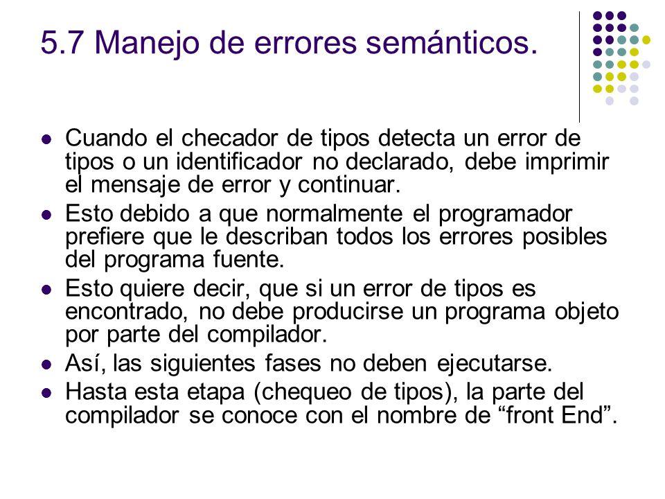 5.7 Manejo de errores semánticos.