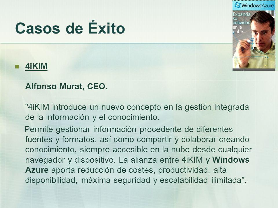 Casos de Éxito 4iKIM Alfonso Murat, CEO. 4iKIM introduce un nuevo concepto en la gestión integrada de la información y el conocimiento.