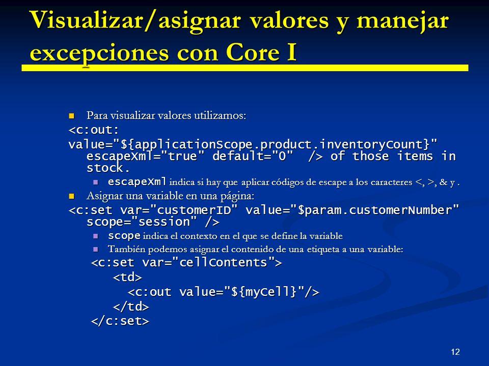 Visualizar/asignar valores y manejar excepciones con Core I