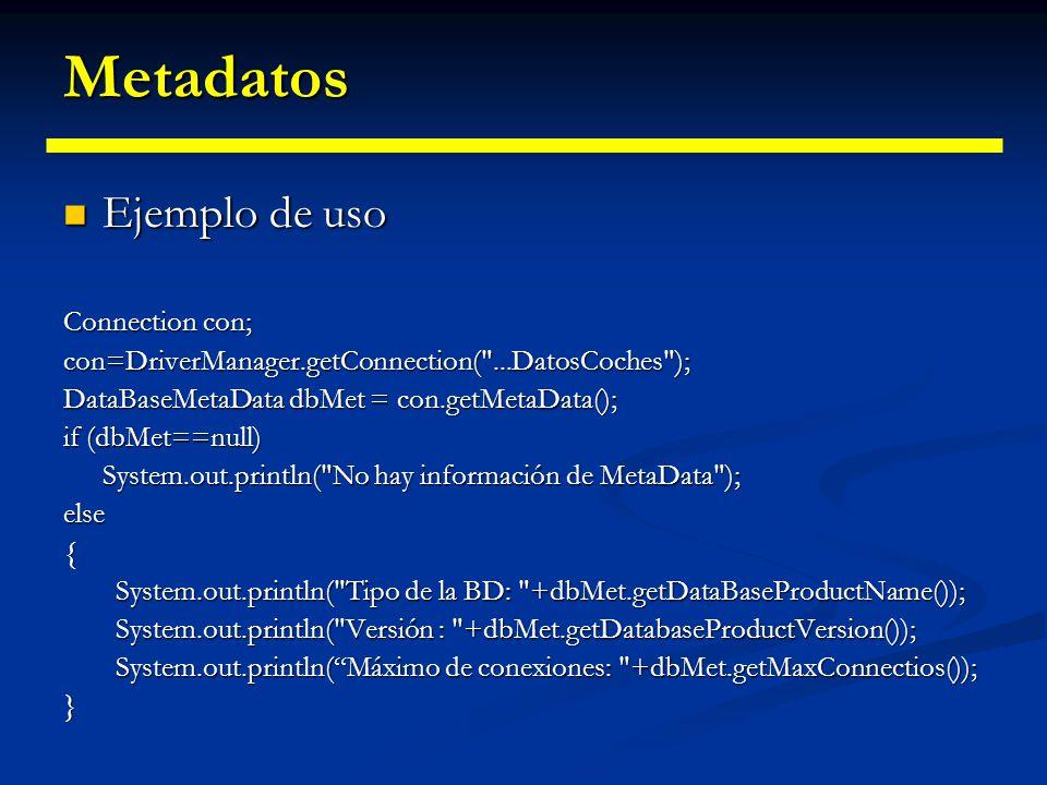Metadatos Ejemplo de uso Connection con;