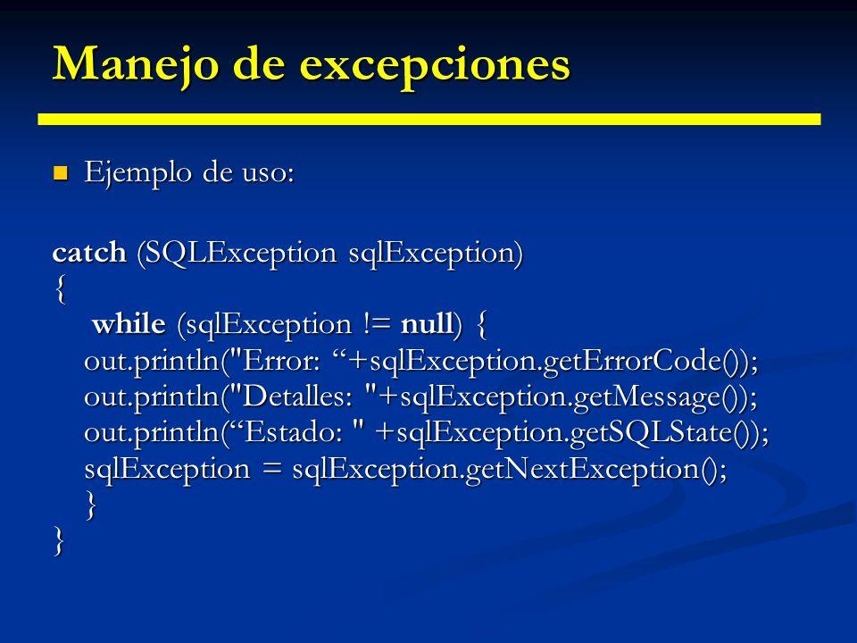 Manejo de excepciones Ejemplo de uso: