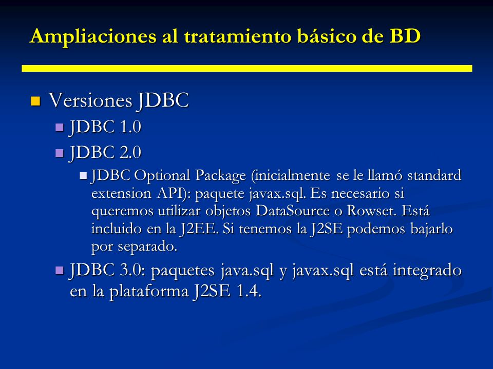 Ampliaciones al tratamiento básico de BD