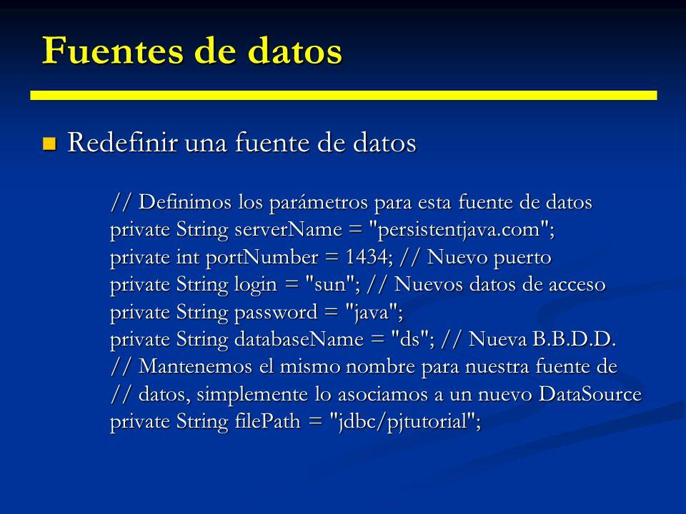 Fuentes de datos Redefinir una fuente de datos