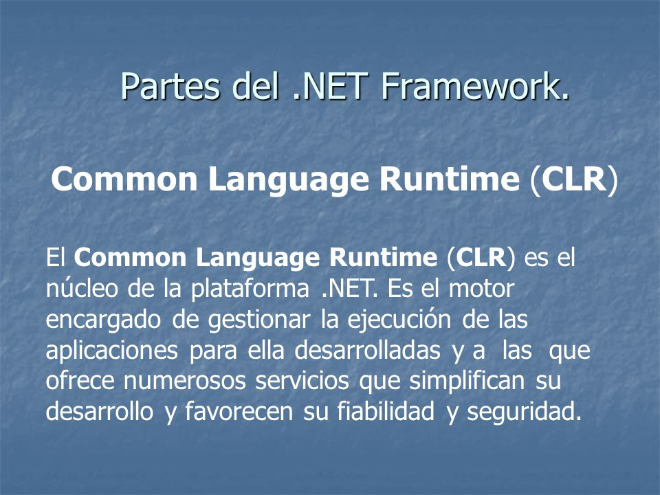 Partes del .NET Framework.