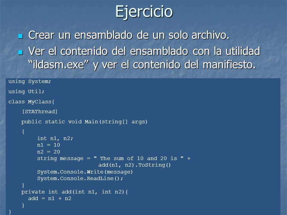 Ejercicio Crear un ensamblado de un solo archivo.