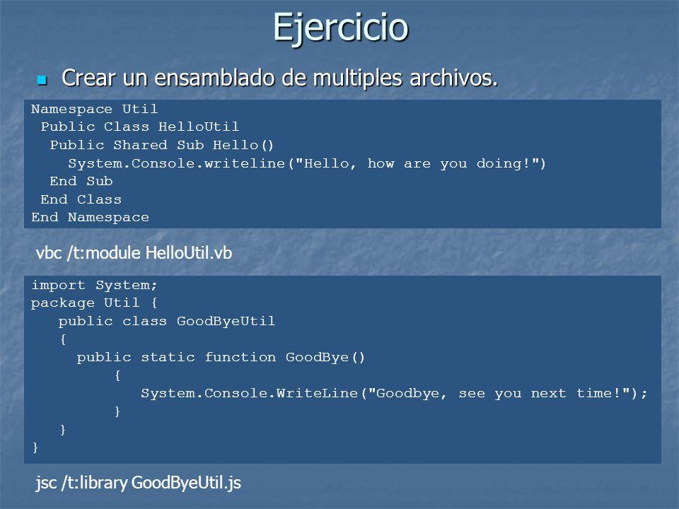 Ejercicio Crear un ensamblado de multiples archivos.