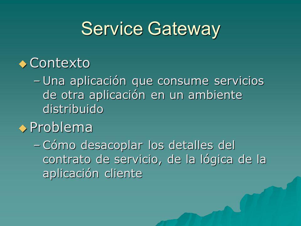 Service Gateway Contexto Problema