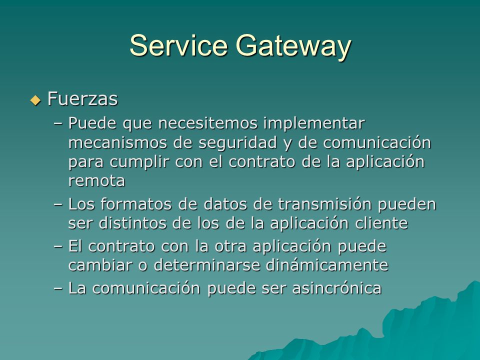 Service Gateway Fuerzas