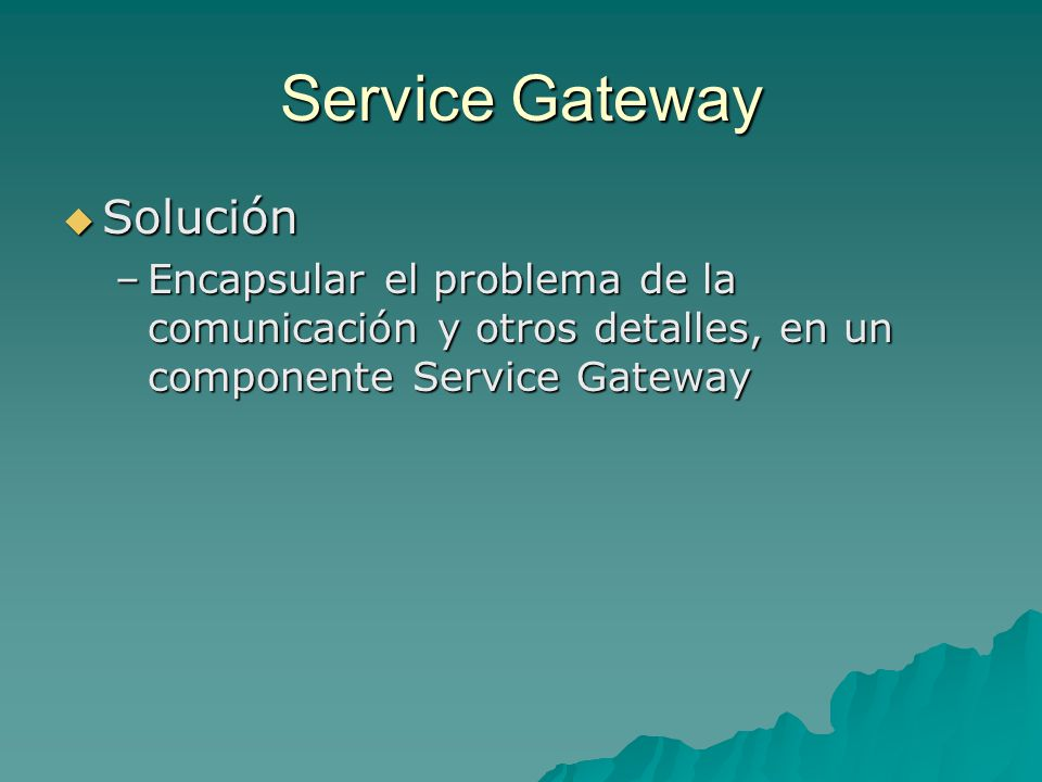 Service Gateway Solución