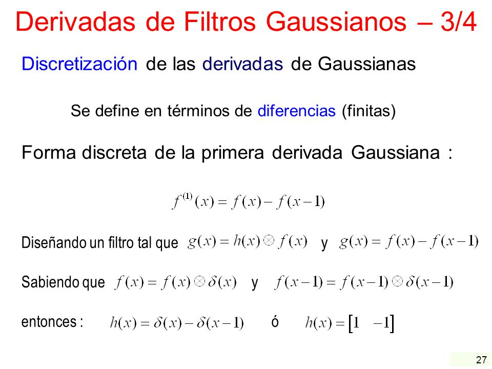 Derivadas de Filtros Gaussianos – 3/4