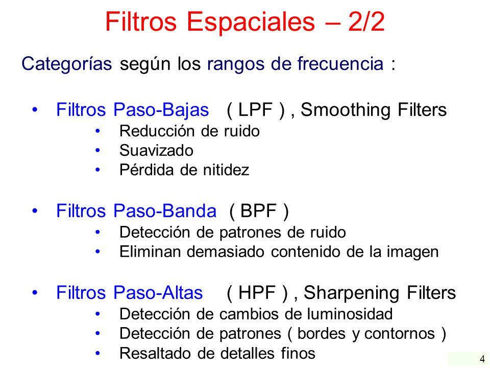 Filtros Espaciales – 2/2 Categorías según los rangos de frecuencia :