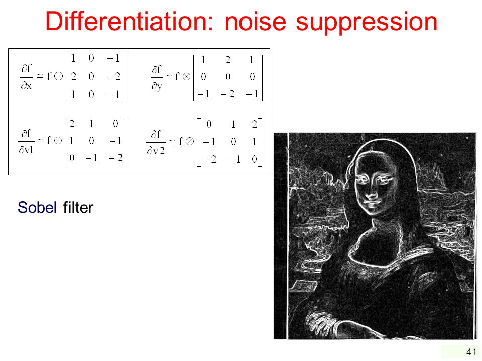 Differentiation: noise suppression