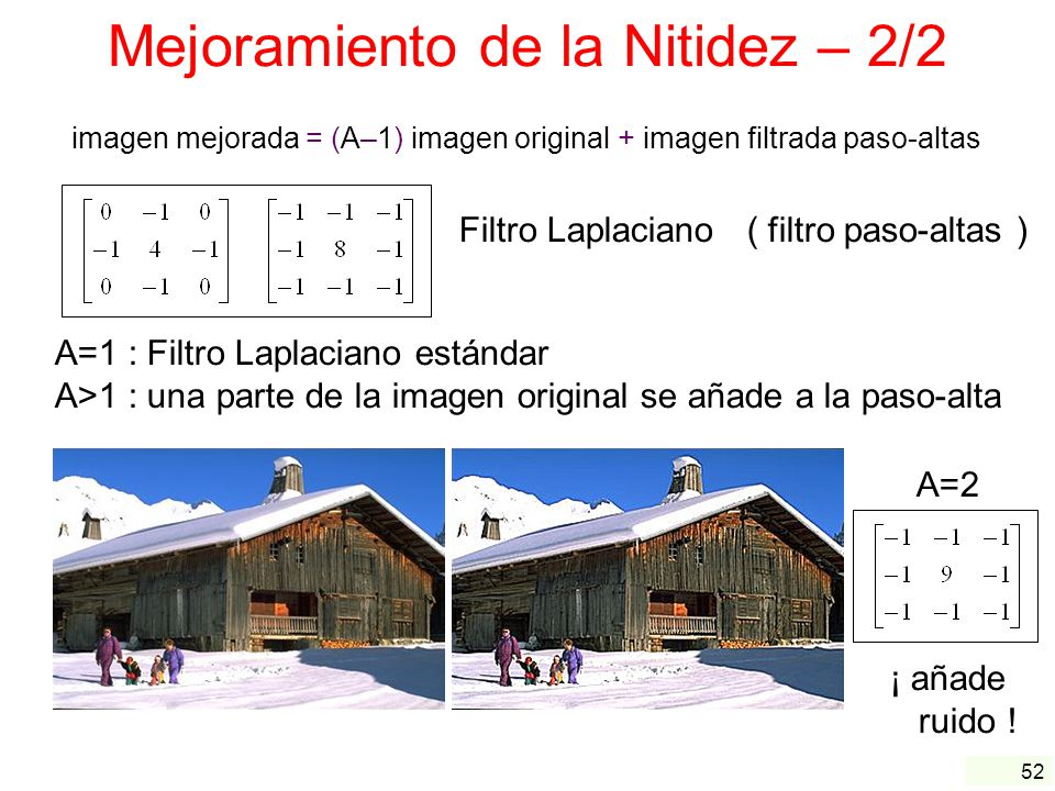 Mejoramiento de la Nitidez – 2/2