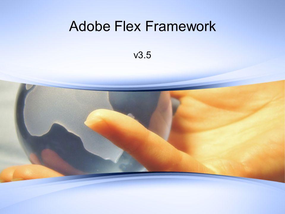 Adobe Flex Framework v3.5
