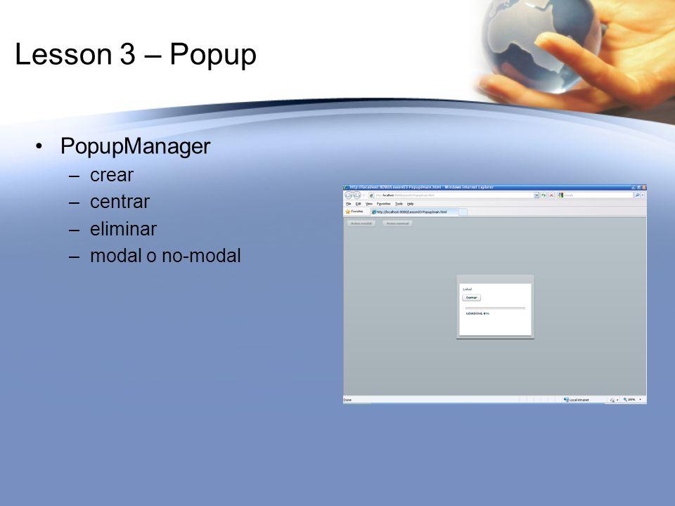 Lesson 3 – Popup PopupManager crear centrar eliminar modal o no-modal
