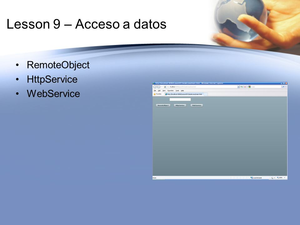 Lesson 9 – Acceso a datos RemoteObject HttpService WebService