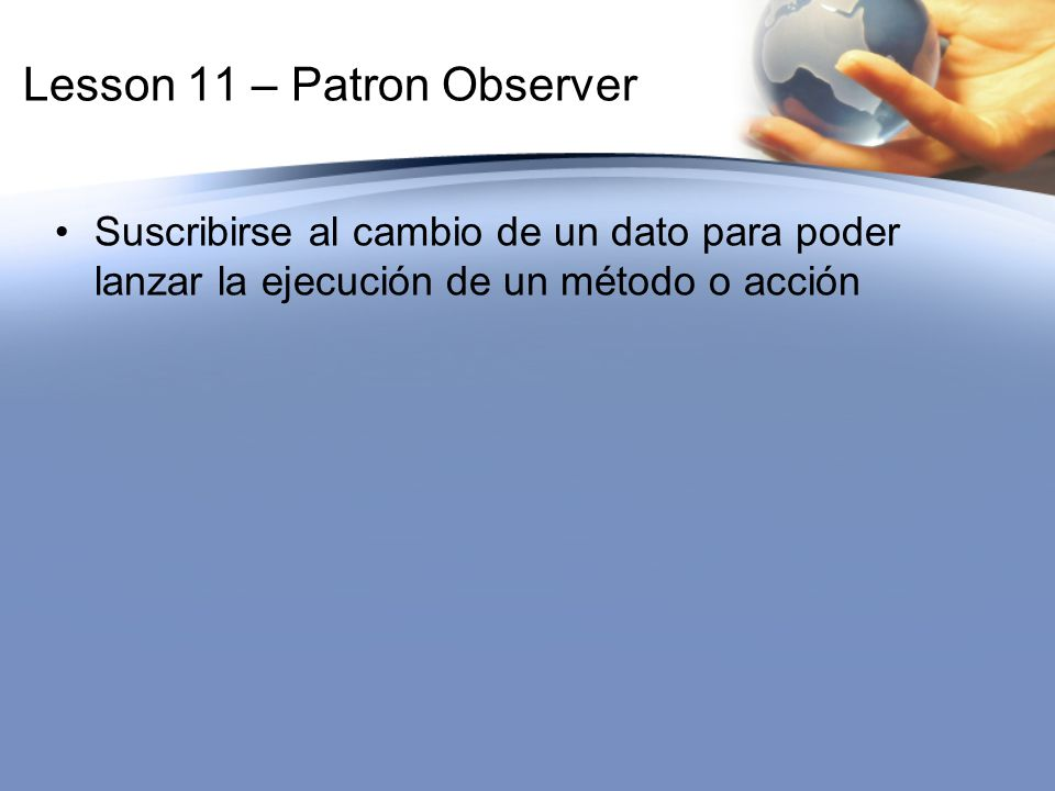 Lesson 11 – Patron Observer