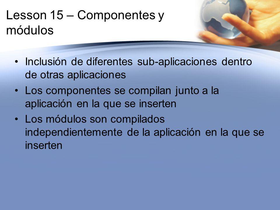 Lesson 15 – Componentes y módulos