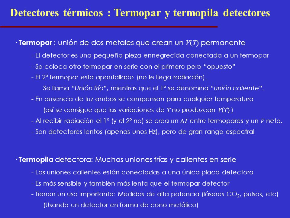 Detectores térmicos : Termopar y termopila detectores