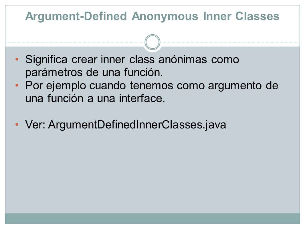 Argument-Defined Anonymous Inner Classes