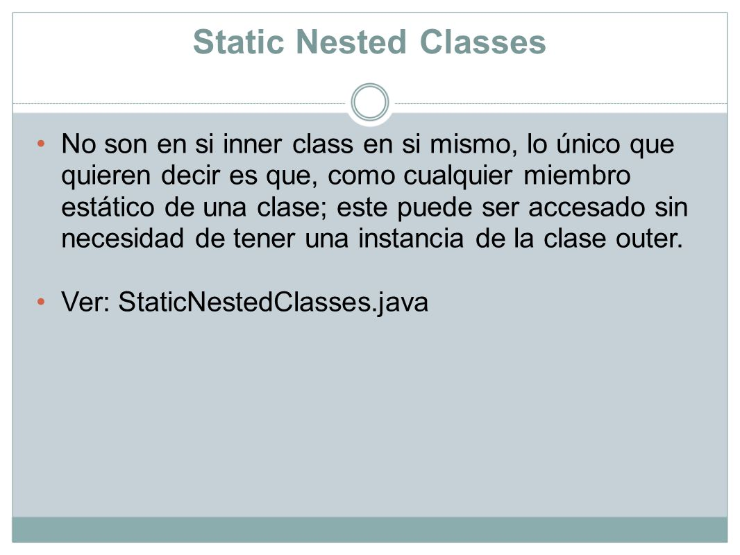 Static Nested Classes