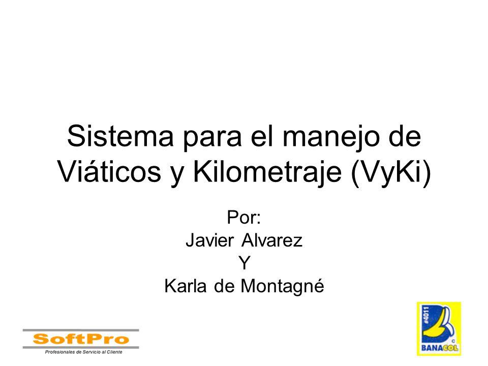 Sistema para el manejo de Viáticos y Kilometraje (VyKi)