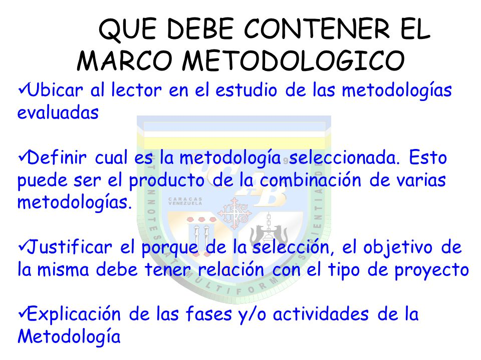 QUE DEBE CONTENER EL MARCO METODOLOGICO