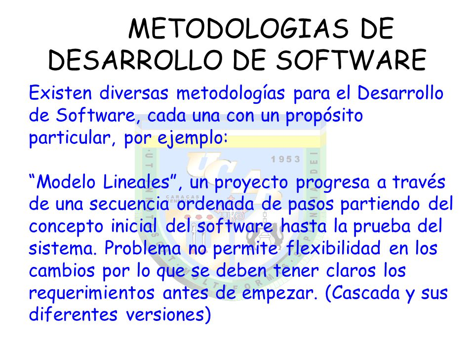 METODOLOGIAS DE DESARROLLO DE SOFTWARE