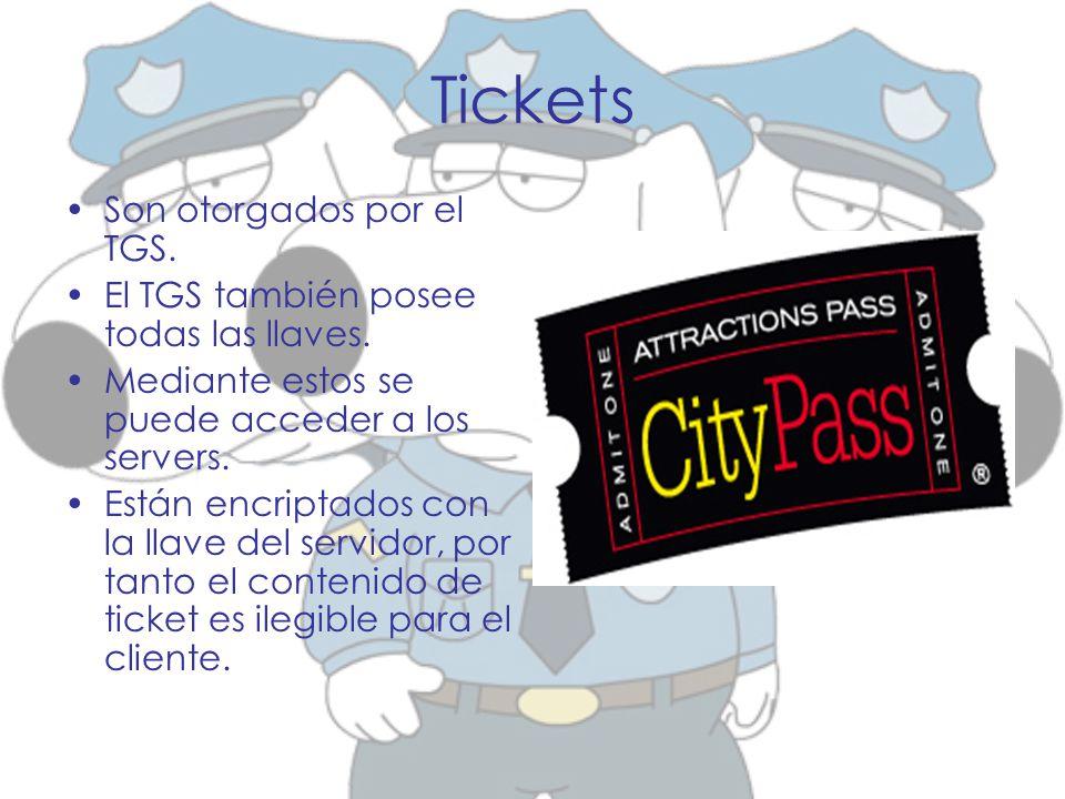 Tickets Son otorgados por el TGS.