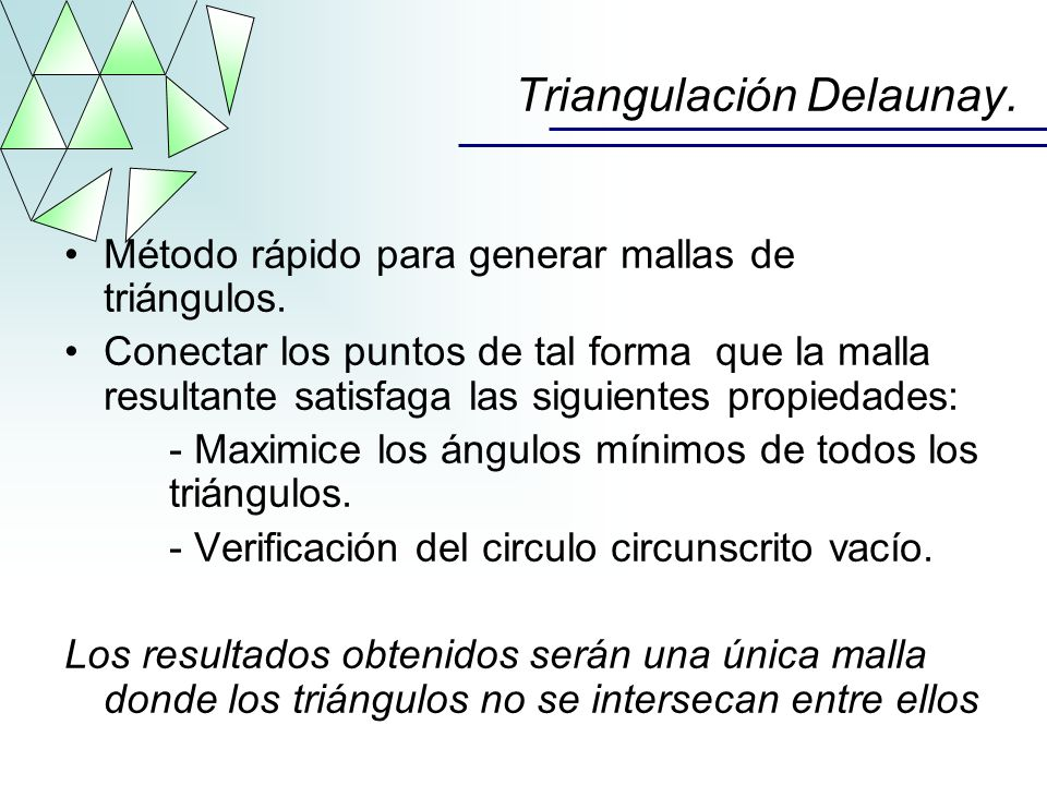Triangulación Delaunay.