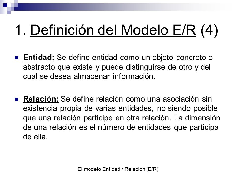 1. Definición del Modelo E/R (4)