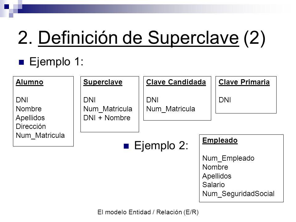 2. Definición de Superclave (2)
