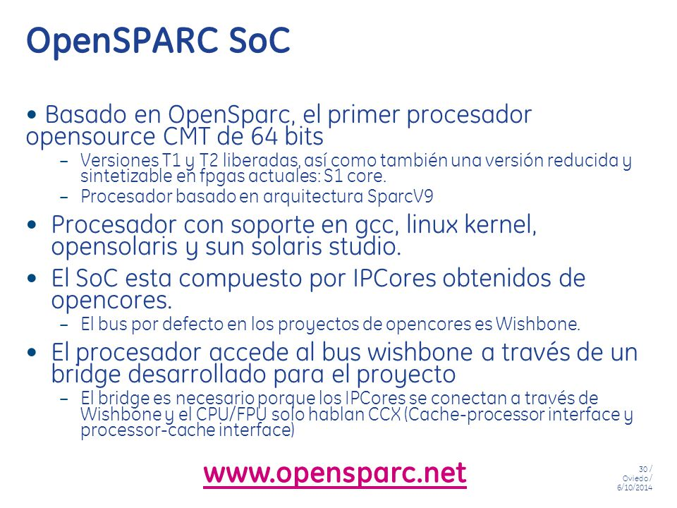 OpenSPARC SoC www.opensparc.net