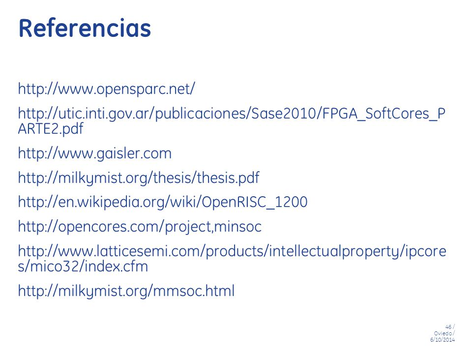 Referencias http://www.opensparc.net/